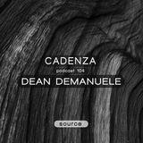 Cadenza Podcast | 104 - Dean Demanuele (Source)