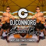 @DJCONNORG - SUMMER 18 Vol 4