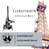 UV Funk 037: Lockertmatik Special