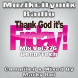 Marky Boi - Muzikcitymix Radio Mix Vol.276