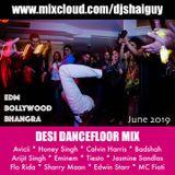 BBC Asian Network: Desi Dancefloor Mix (June 2019)