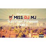 MISS DJ MJ - Summer Finesse Part 2