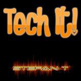 Tech It! EP #1 w Stefan T