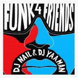 Dj Nail & Dj Yaaman - Funk 4 Friends Mixtape