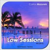 Carlos Mazurek - LOW SESSIONS #02 [2013]