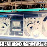 dj to-si planet rock mix-mission part.2 (2013-07-04)