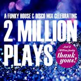 2 Million Plays - 2 Million Thank Yous!