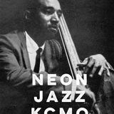 """Neon Jazz - Episode 484 - """"Ray Brown Hour"""" - 7.27.17"""