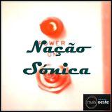 SFC #205 +Oeste Radio - Nação Sónica ep.17