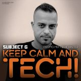 Subject G - Keep Calm and TECH! (Promo mix - 2014 Winter)