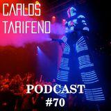 Carlos Tarifeno - Podcast 70