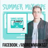 Summer Mixtape: Andrew Marks Vol. 1