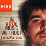 "Denis MaTveev - Radio Show ""In Good Music We Trust"" - Episode 011 (December2016)"