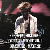 Korea Underground Exclusive Mixset Vol.8 DJ DJ MAXIMITE - MAXRISE