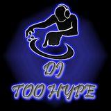 TooHypE Chicago's Influence Mixx Part 4