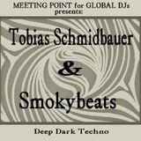 Tobias Schmidbauer & Smokybeats @ Meeting Point for Global DJs Rec