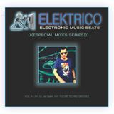 Elektrico Music Sessions_ exclusive Set mix by DJ Jef Ciarvi - July 2014