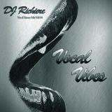 DJ Richiere - Vocal Vibes 04 (Vocal Trance Mix)