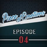 Piece of Emotions - Episode #4