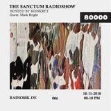 The Sanctum Radioshow - Episode 06 w/ Mark Bright & Konkret
