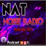 NOISE RADIO Episode 001 Podcast by NAT