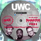 SOULED:OUT SESSIONS #021 - UWC Next Level Radio