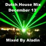 Dutch House Mix December 13' By Aladin