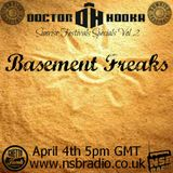 Doctor Hooka's Sunrise Festivals Specials www.nsbradio.co.uk Volume 2 Basement Freaks