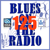 Blues On The Radio - Show 125