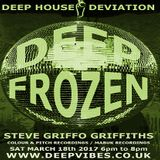 STEVE GRIFFO GRIFFITHS - 'DEEP FROZEN' - MARCH 2017