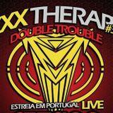 BYZPO @ XXX Therapy Double Trouble (25-02-2012)