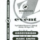 ~Grooverider & Marc Smith @ Rezerection - The Event~