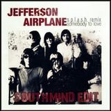 Jefferson Airplane - Somebody to love (Southmind Edit)