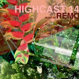 HIGHCAST 14 mixed by REMO