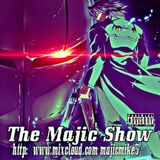 The Majic Show Podcast Thursday June 5 2014