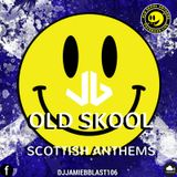 Scottish Anthems Mixed By Jamie B