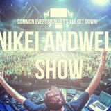 Nikei Andwell Presents: Nikei Andwell Show (001)