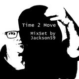 Time 2 Move - MixSet by Jackson59