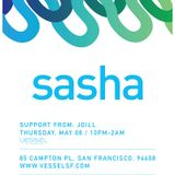 Sasha - Last Night On Earth 007 (Live at Vessel, San Francisco) - November 2015