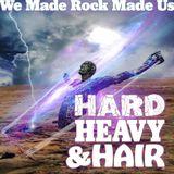 Hard Heavy & Hair with Pariah Burke January 25th