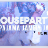 House Party 2 - Pajama Jammy Jam