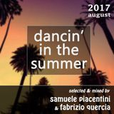 Samuele Piacentini & Fabrizio Quercia Dj's - Dancing In the Summer August 2017