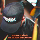 Afrojack vs Deorro - Rock The Crank (Nonix Bootleg)