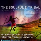 The Soulful & Tribal