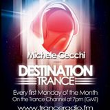 Michele Cecchi pres. Destination Trance Launch Party (Episode 1)