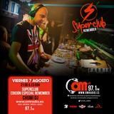 SUPERCLUB ESPECIAL REMEMBER EN OM RADIO CON CHUMI DJ - VIERNES 7 DE AGOSTO 2015