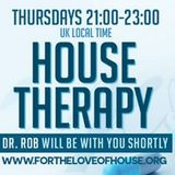 Dr Rob 1st Anniversary House Therapy Show 20th April 2017 www.fortheloveofhouse.org