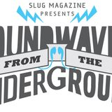 08/22/11 - Soundwaves from the Underground #7