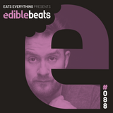 EB088 - edible bEats - Eats Everything live from Watergate, Berlin (Part 2)