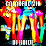 Colorful Mix - Dj Koide